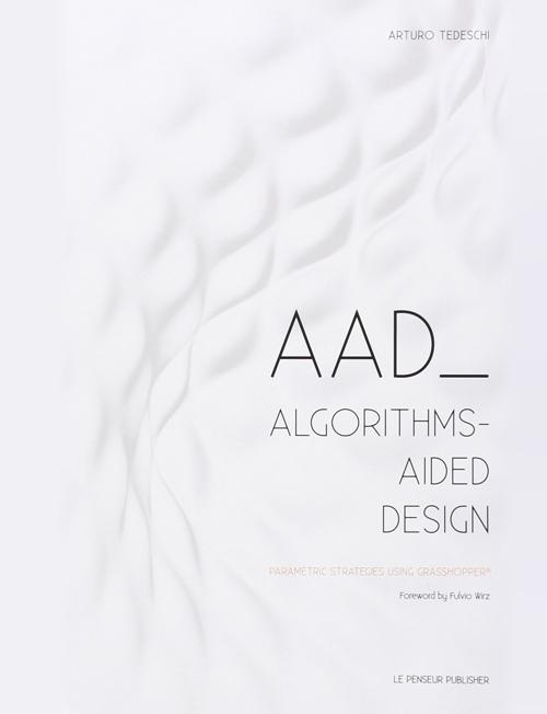leManoosh_AAD Algorithms Aided Design Parametric Grasshopper