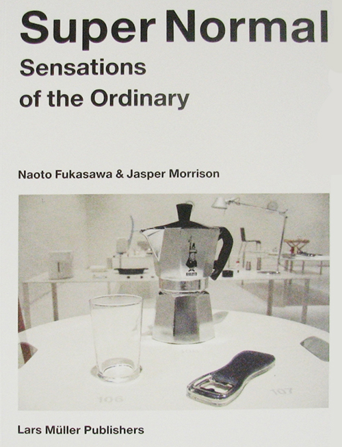 super normal sensations of the ordinary